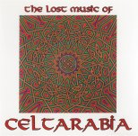 Lost music of celtarabia