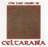 Lost music of celtarabia